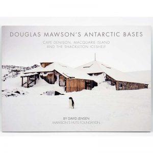 Mawson, Mawson's Huts, Mawson's Huts Foundation, Mawson Shop, Mawson's Huts Foundation Shop, Antarctic Souvenirs, Books on Antarctica, Antarctic Books, Australia's Antarctic Heritage, Antarctic History,