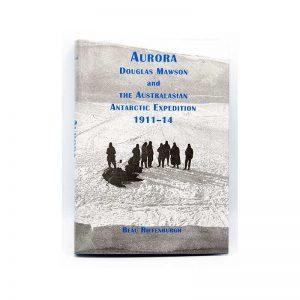 Mawson, Mawson's Huts, Mawson's Huts Foundation, Mawson Shop, Mawson's Huts Foundation Shop, Antarctic Souvenirs, Books on Antarctica, Antarctic Books, Australia's Antarctic Heritage, Antarctic History, Aurora