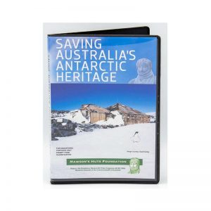 Mawson, Mawson's Huts, Mawson's Huts Foundation, Mawson Shop, Mawson's Huts Foundation Shop, Antarctic Souvenirs, DVD on Antarctica, Antarctic DVD